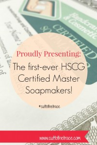 HSCG Master Certified Soapmakers