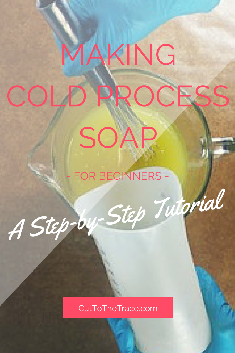 Making CP Soap - A Tutorial for Beginners